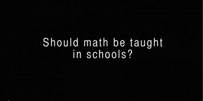 Should Math Be Taught In School?